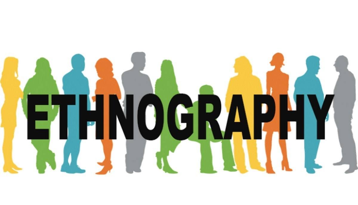 Ethnographic research - 2