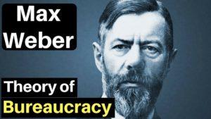 Bureaucratic Management by Max Weber
