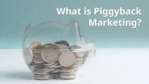 Piggyback Marketing - 3