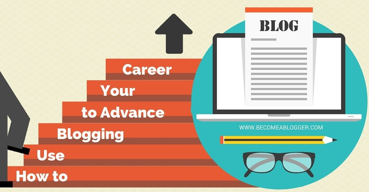 7 steps to choose Blogging As A Career