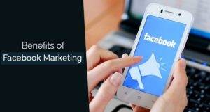 Benefits of Facebook for Business - 3