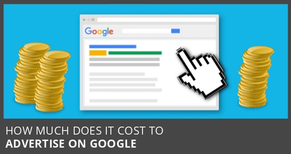 How much does it Cost to Advertise on Google?