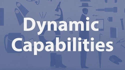 Dynamic Capabilities and Strategic Management - 1