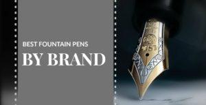 Fountain Pen Brands