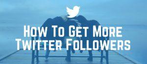 Get Followers on Twitter - 3