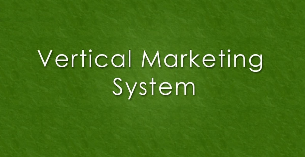 Vertical marketing system - 1