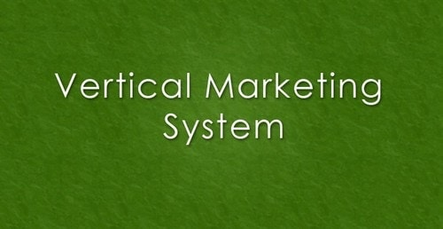 Vertical marketing system - 2