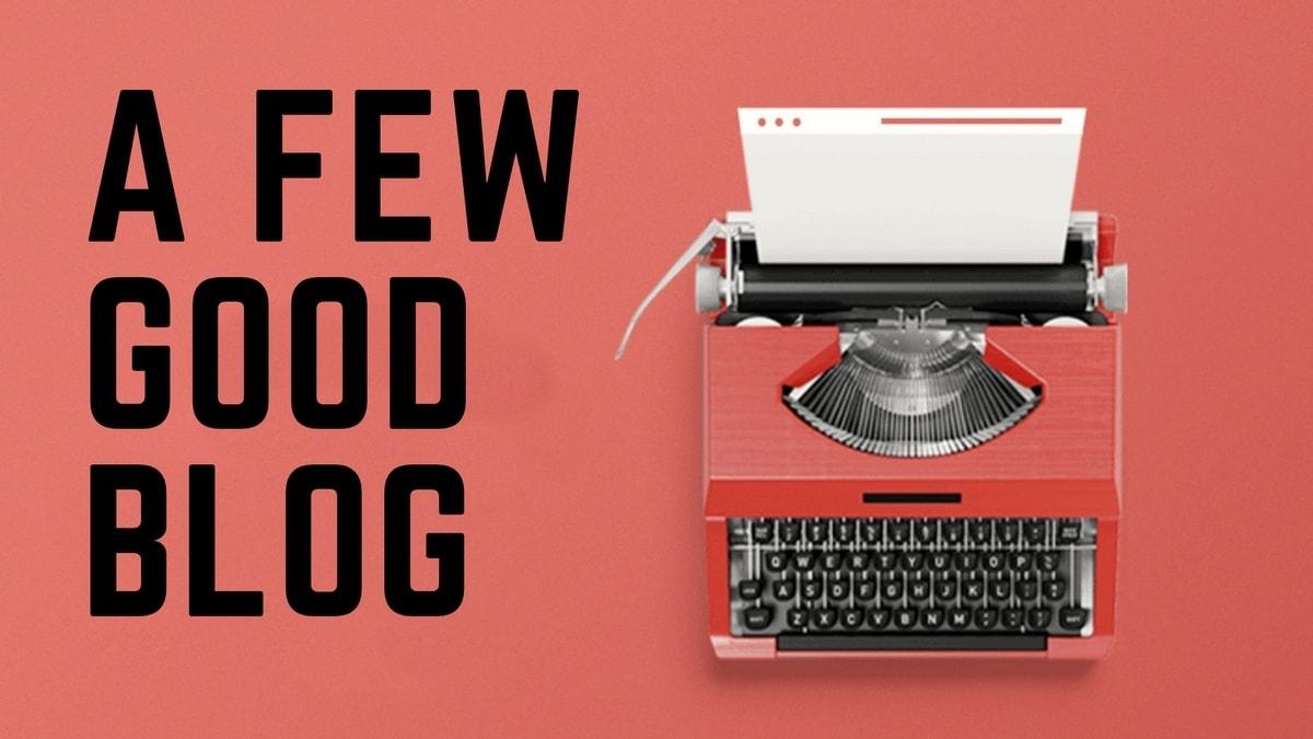 A Few Good Blog - 4