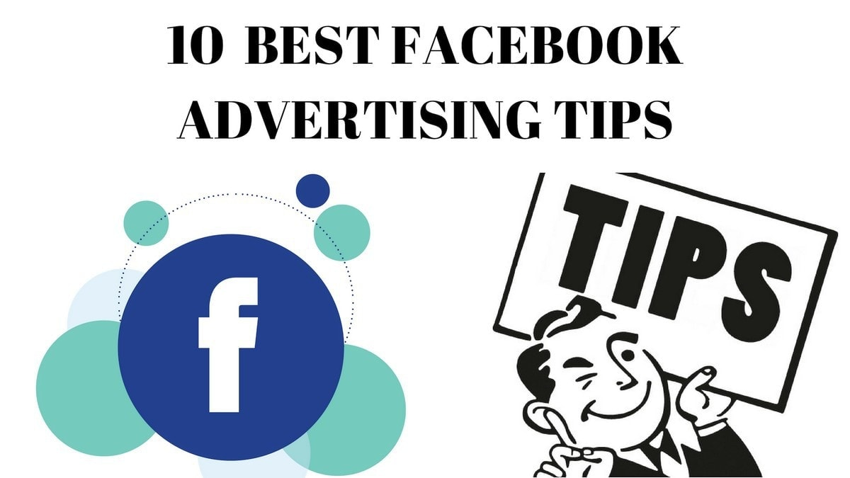 Best Facebook Advertising Tips - 2