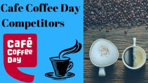 Cafe Coffee Day Competitors