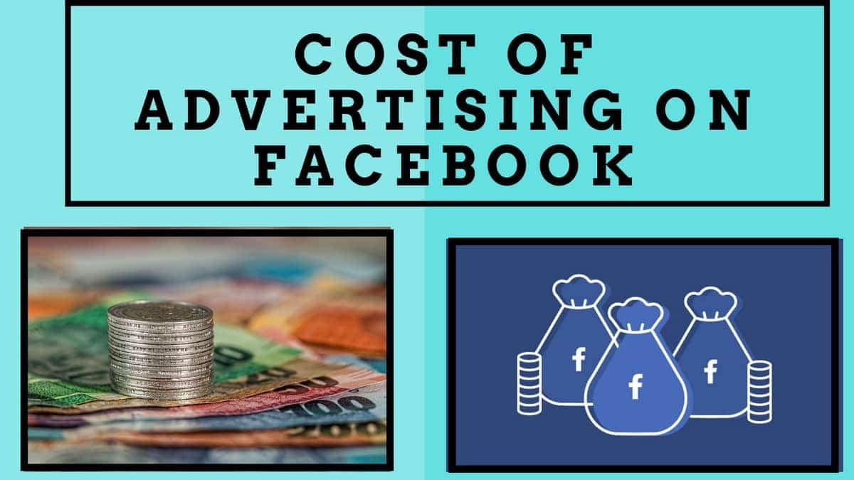 How much is the Cost of Advertising on Facebook?