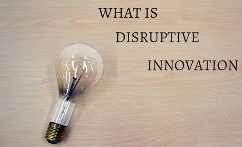 Disruptive Innovation - 1