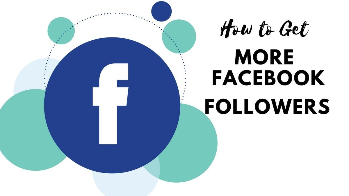 How to Get More Facebook Followers?