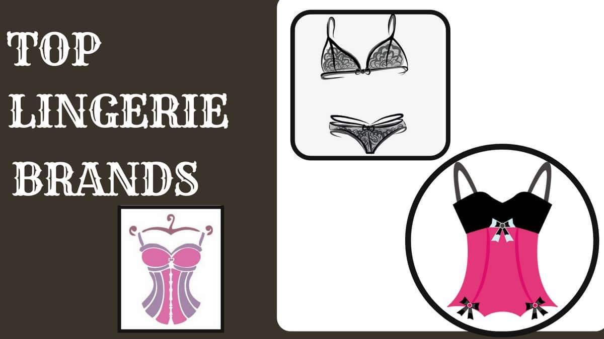 5e03fa45484 Top 15 Most Famous Lingerie Brands - Top Lingerie brands in the world