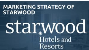 Marketing Strategy of Starwoods - 5
