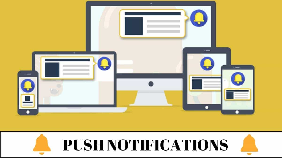 What are Push Notifications? Advantages of Push Notifications to your blog