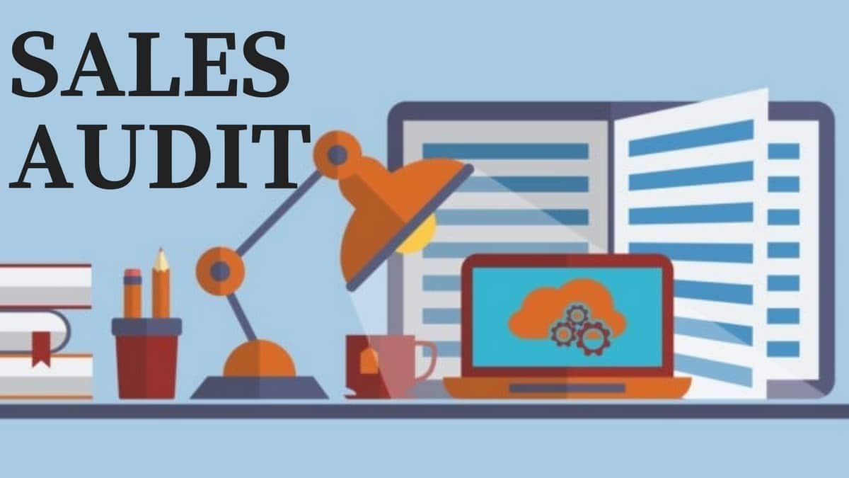 What is Sales Audit? Steps of Sales Audit