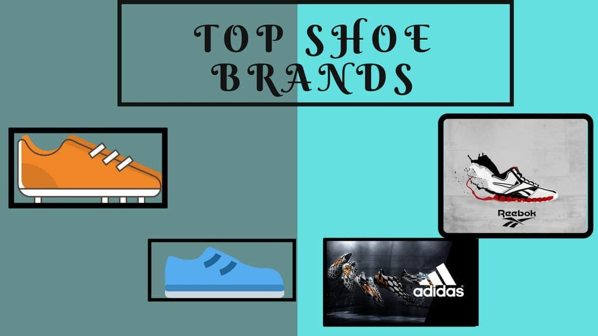 Top 18 Shoe Brands in the World