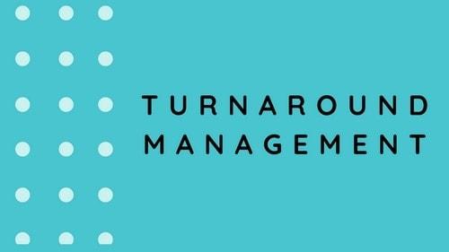 Turnaround Management - 1