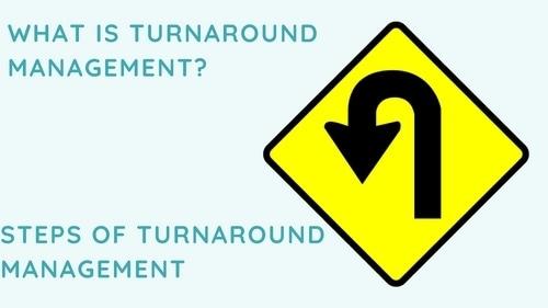 Turnaround Management - 2