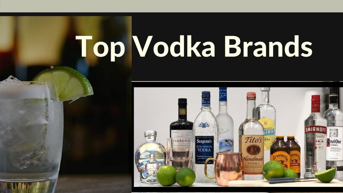 Top 20 Vodka Brands in the world