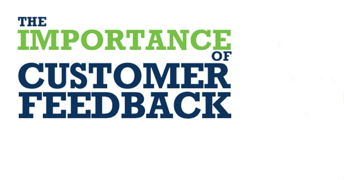 What is Customer Feedback? 7 Types of Customer Feedback