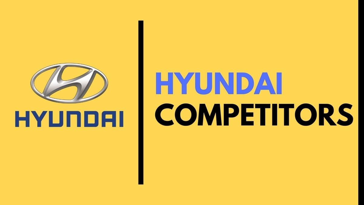 Top 14 Hyundai Competitors