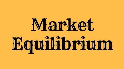 Market Equilibrium - 1
