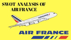 SWOT analysis of Air France - 3