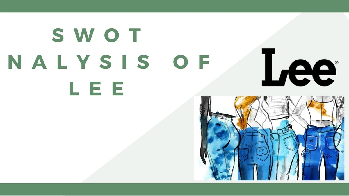 SWOT Analysis of LEE Jeans