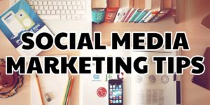 Social Media Marketing Tips - 3