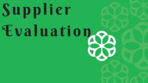 What is Supplier Evaluation?
