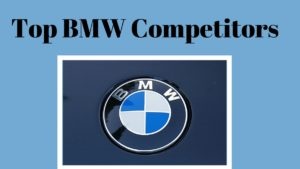 Top BMW Competitors