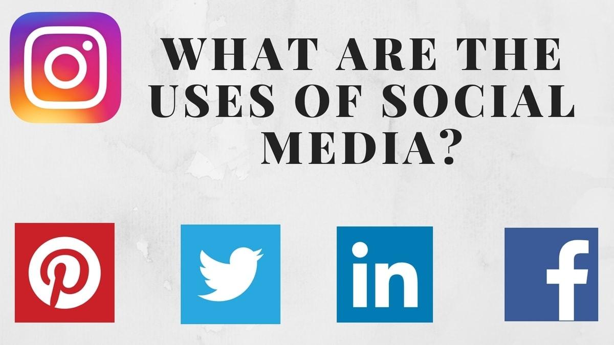 Uses Of Social Media - 3