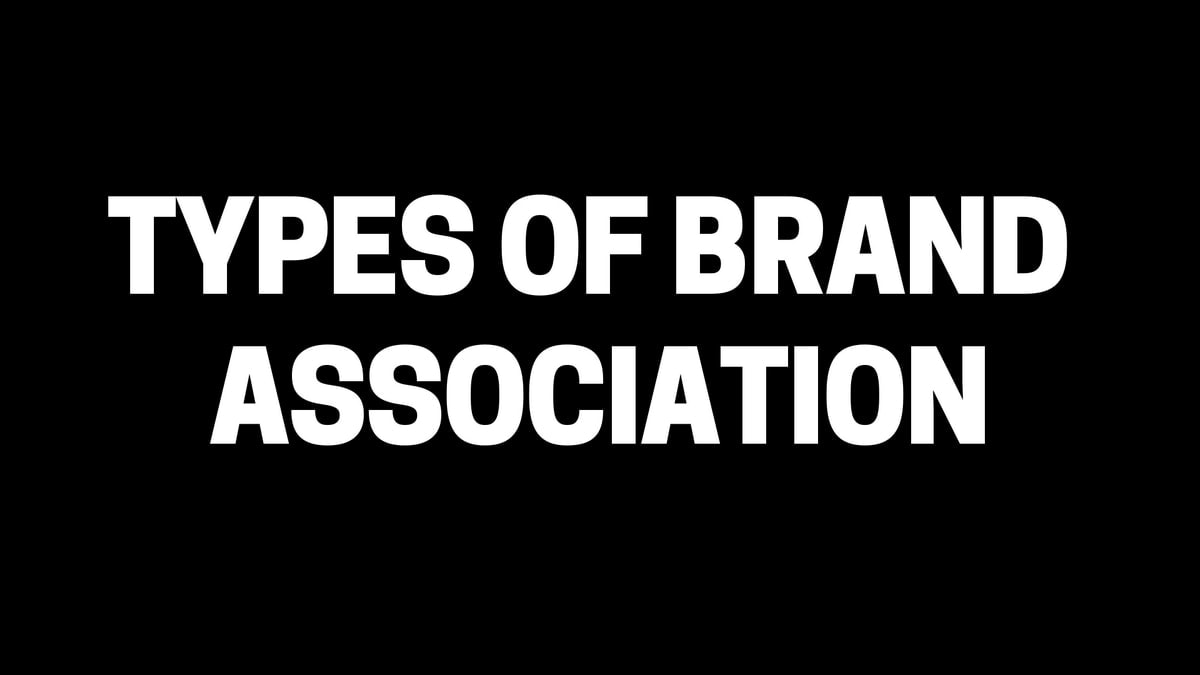 What is Brand Association? 5 Types of Brand Association