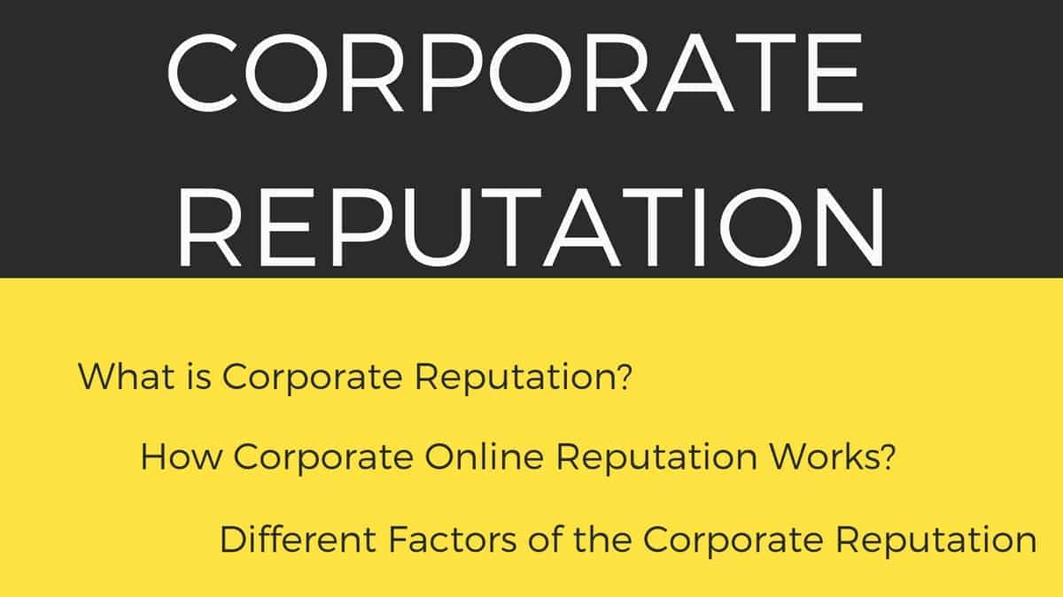 What is Corporate Reputation? Explanation, Importance, Advantages