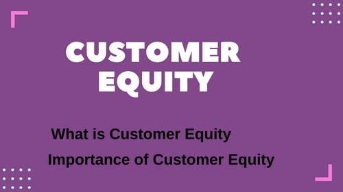 Customer Equity - 1