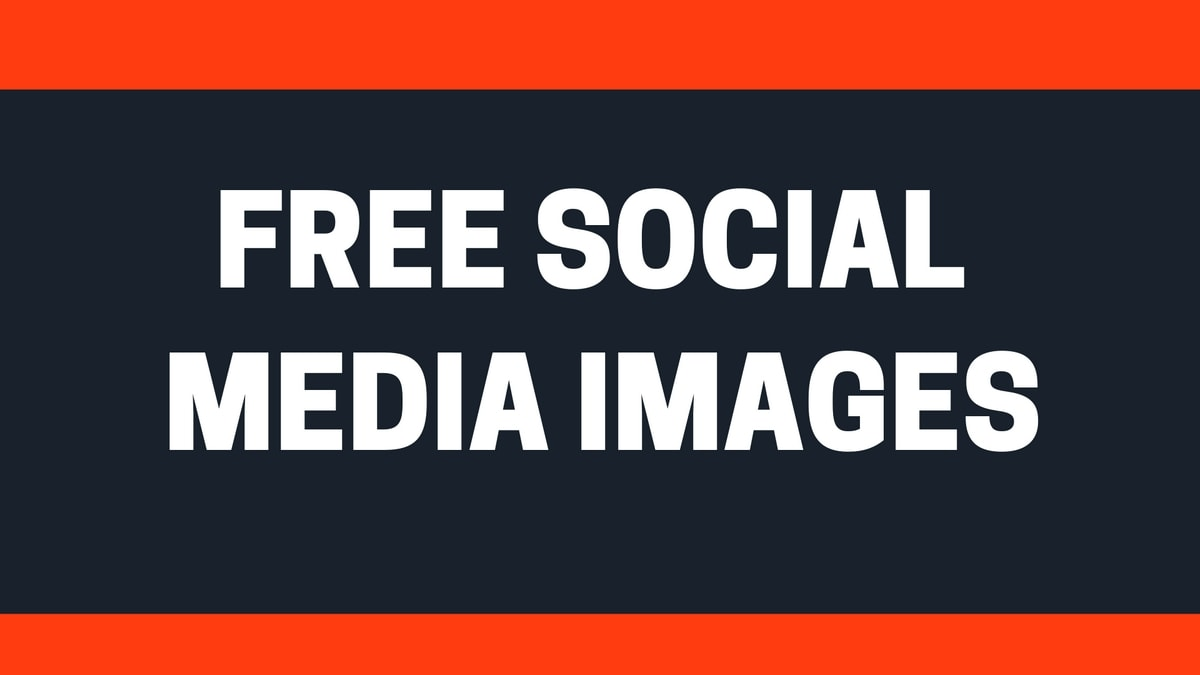 Where to get Free Social Media Images for your Social Campaign?