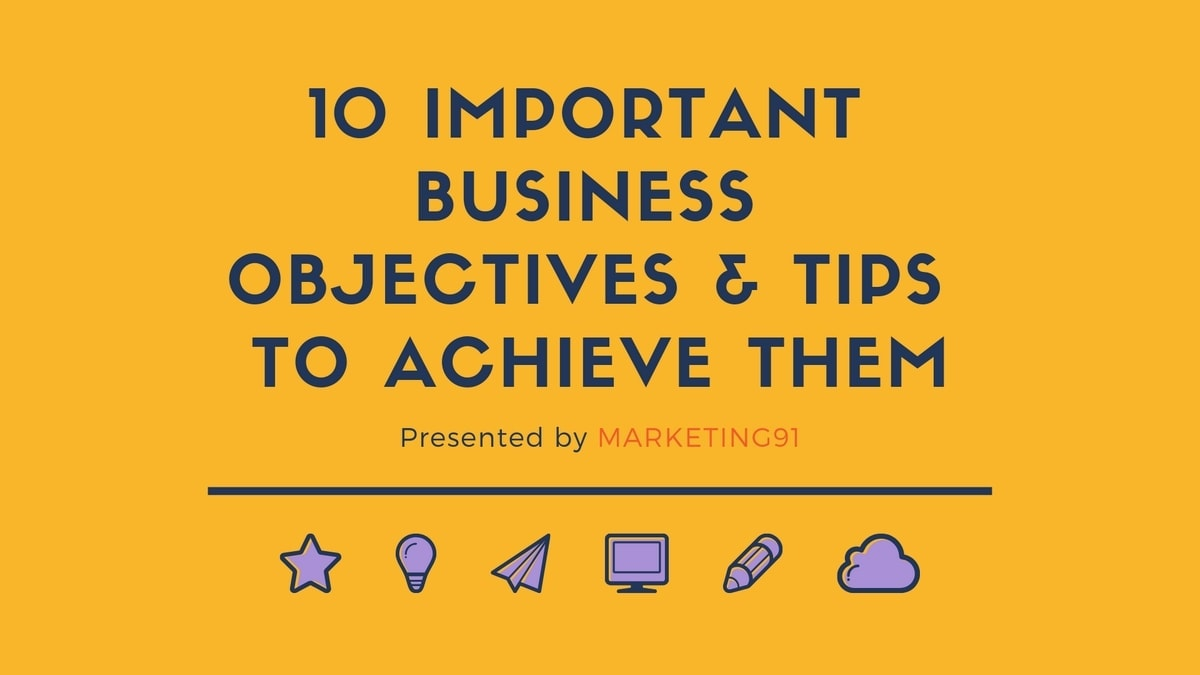 Important Business Objectives - 3