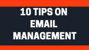On Email Management - 2