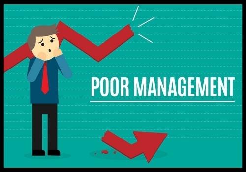 Poor Management - 2