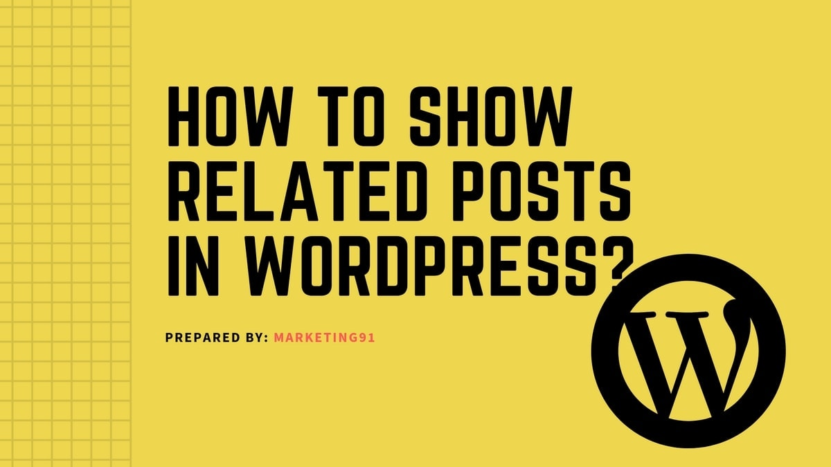 How to Show Related Posts in WordPress?