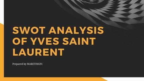 SWOT Analysis of Saint Laurent - 1