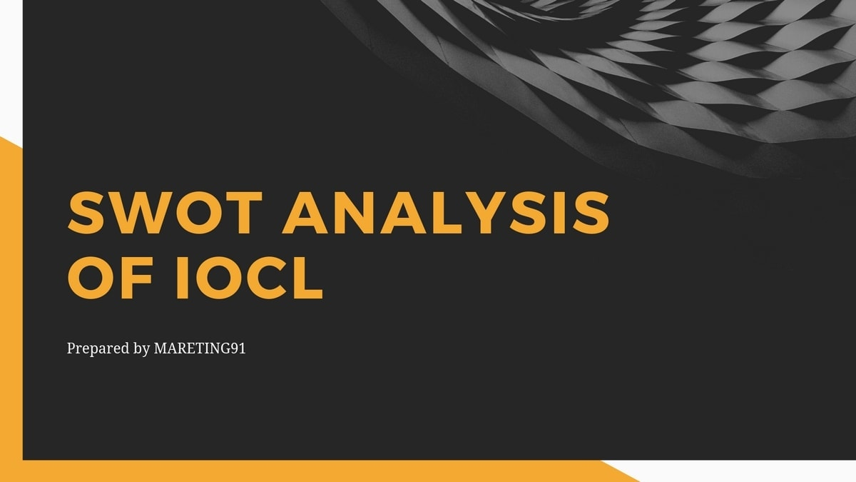 SWOT analysis of IOCL - 3