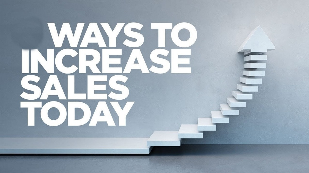 How to Increase Sales? 10 strategies for Increasing Sales