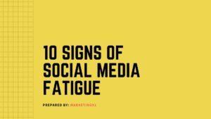 Social Media Fatigue - 2