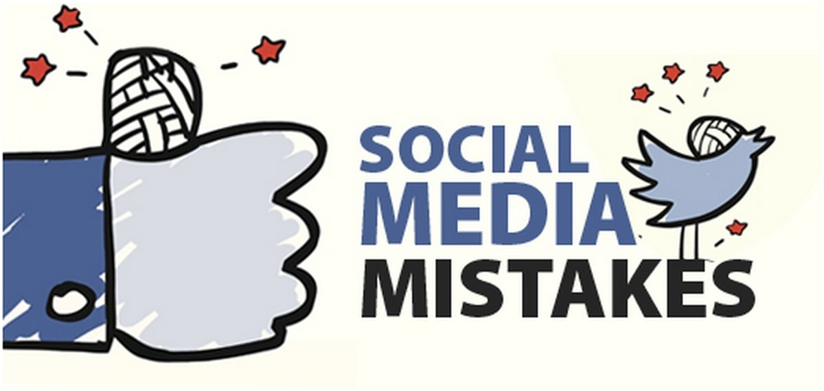 Social Media Mistakes That You Need To Avoid