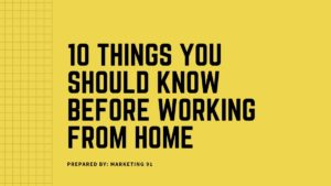 Things You Should Know Before Working From Home - 2