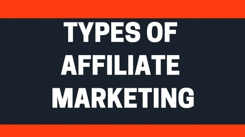 Types of Affiliate Marketing - 2