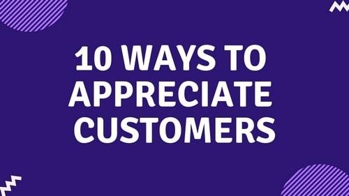 Appreciate Customers - 2